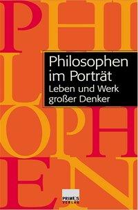 Graeser/Figal/Szaif: Philosophen im Porträt